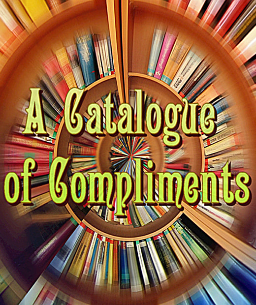 A Catalogue of Compliments