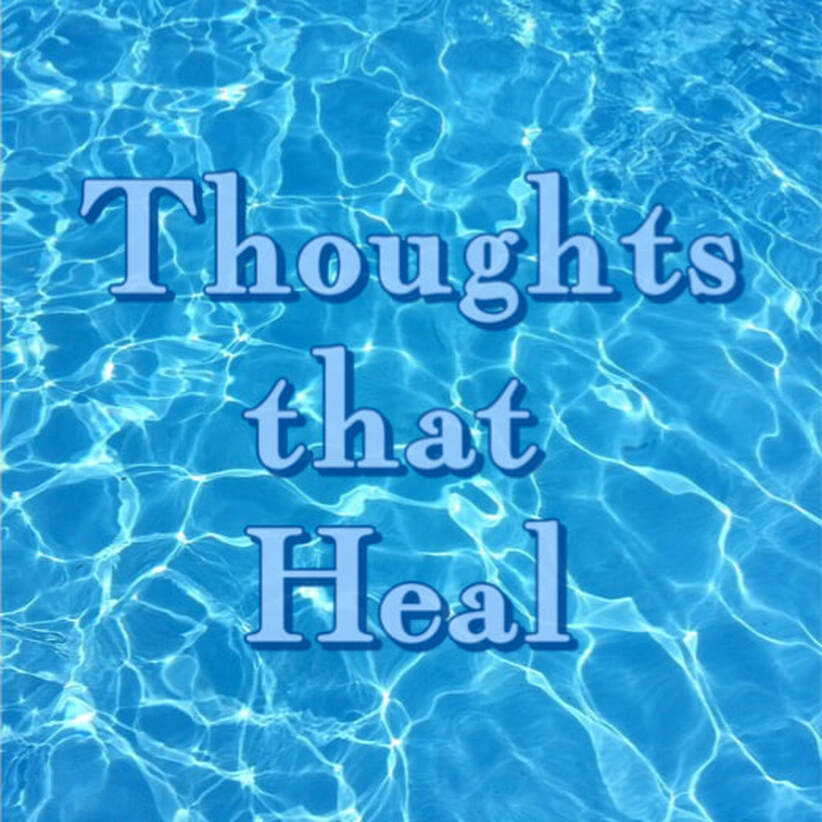 Thoughts that heal, water,