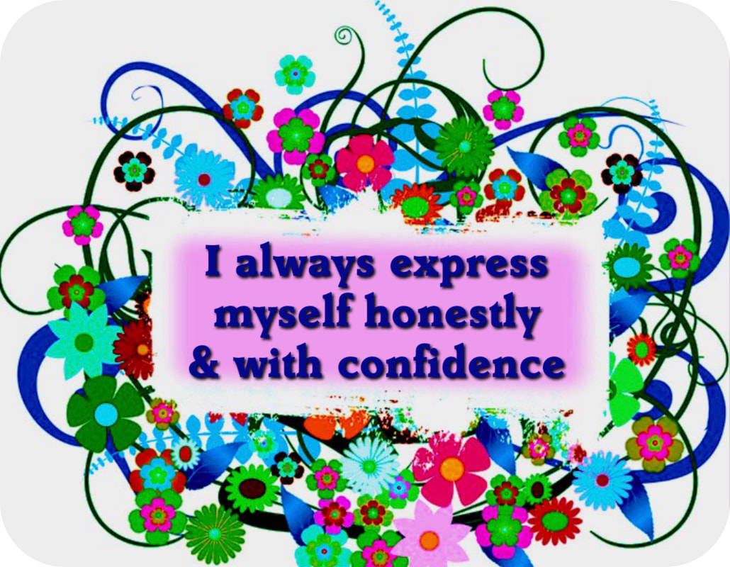 express myself, confidence, honesty,
